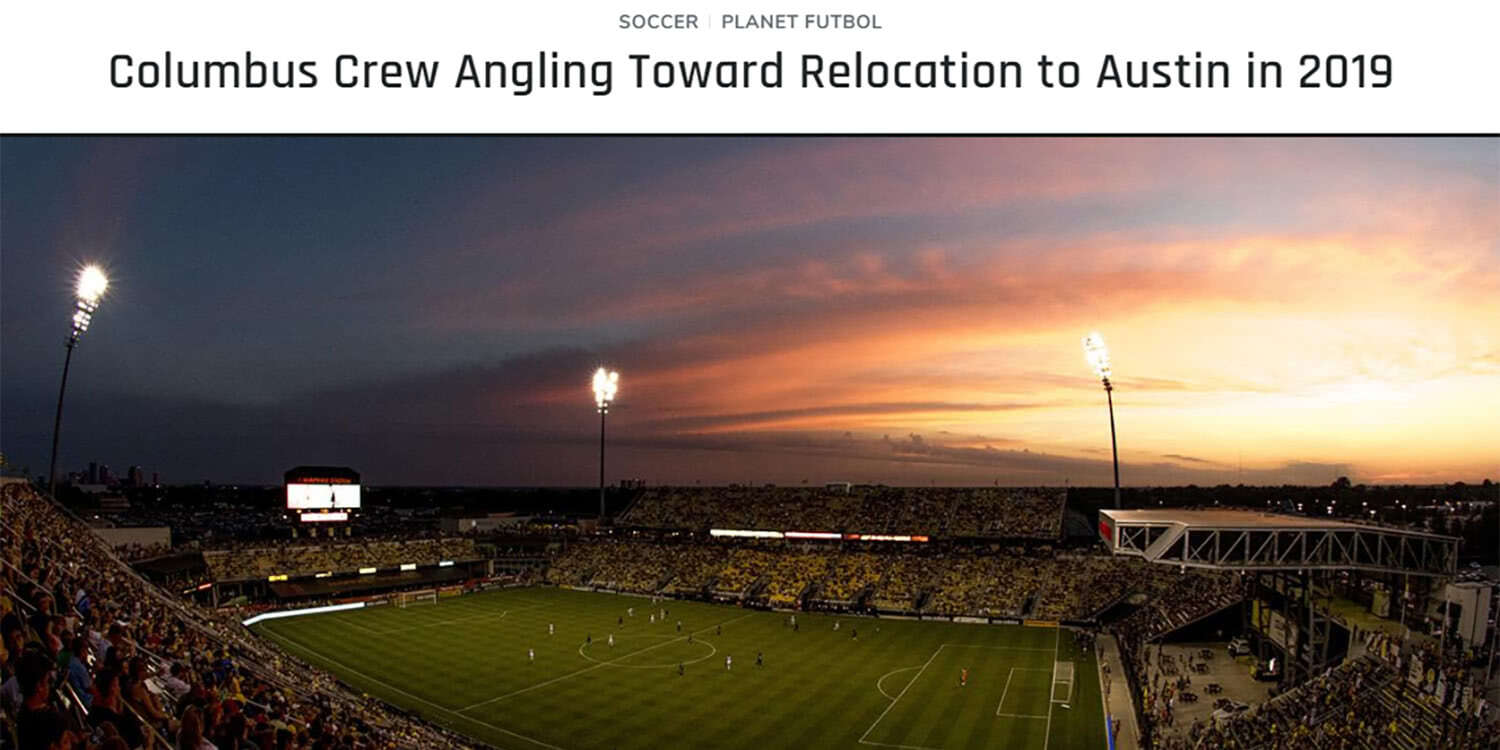 Reports That My Childhood Team the Columbus Crew May Move to Austin, Texas